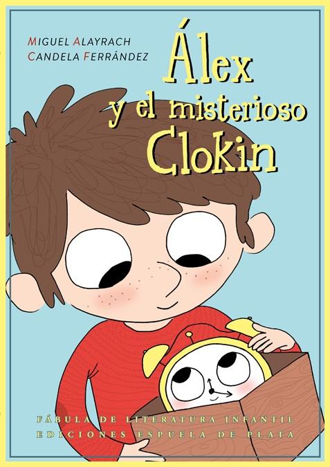 Álex y el misterioso Clokin