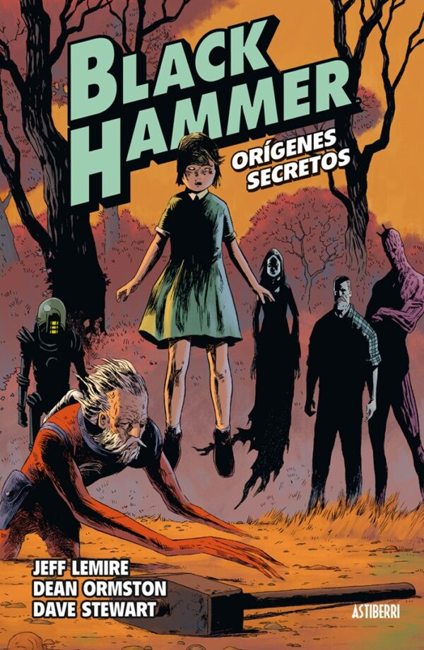 BLACK HAMMER 1. ORIGENES SECRETOS