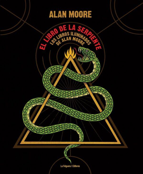 El libro de la serpiente. Los libros iluminados de Alan Moore